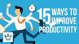 15 Ways To Impŗove Productivity