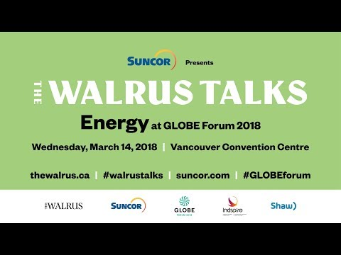 The Walrus Talks Energy (Vancouver)