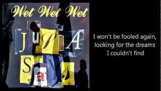 WET WET WET - Julia Says (with lyrics)