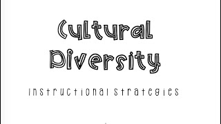 Culturally Diverse Instructional Strategies