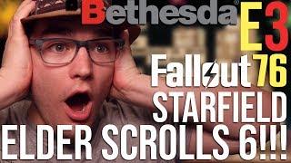 Bethesda E3 2018 Press Conference Review, Reactions, Recap! Fallout 76, Starfield, Elder Scrolls 6!
