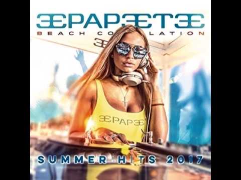 Papeete Beach Compilation Vol. 27 SUMMERHITS 2017