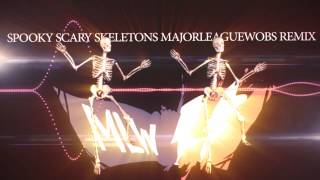 Spooky Scary Skeletons Dubstep Remix