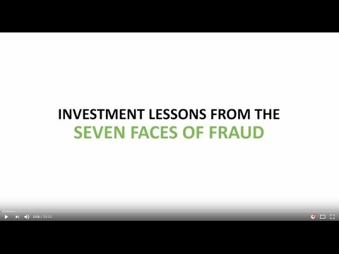 Investment Lessons from the Seven Faces of Fraud
