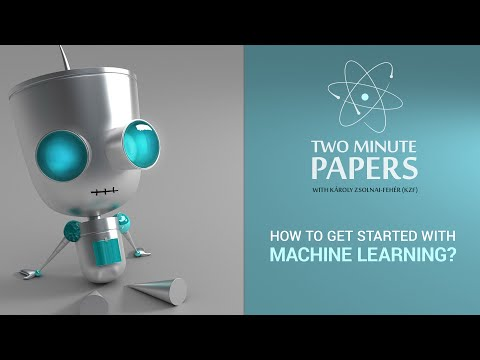 How To Get Started With Machine Learning? | Two Minute Papers