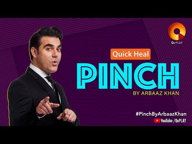 Quick Heal Pinch by Arbaaz Khan | QuPlay | On air from 12th March 2019