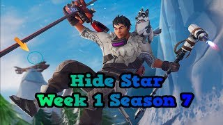 Hide Star Week 1 Season 7 - Fortnite ( Ukryta Gwiazdka Tydzień 1 Sezon 7 )