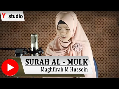 Download Lagu Maghfirah Hussein Surah Al Mulk Full (Official Video) HD