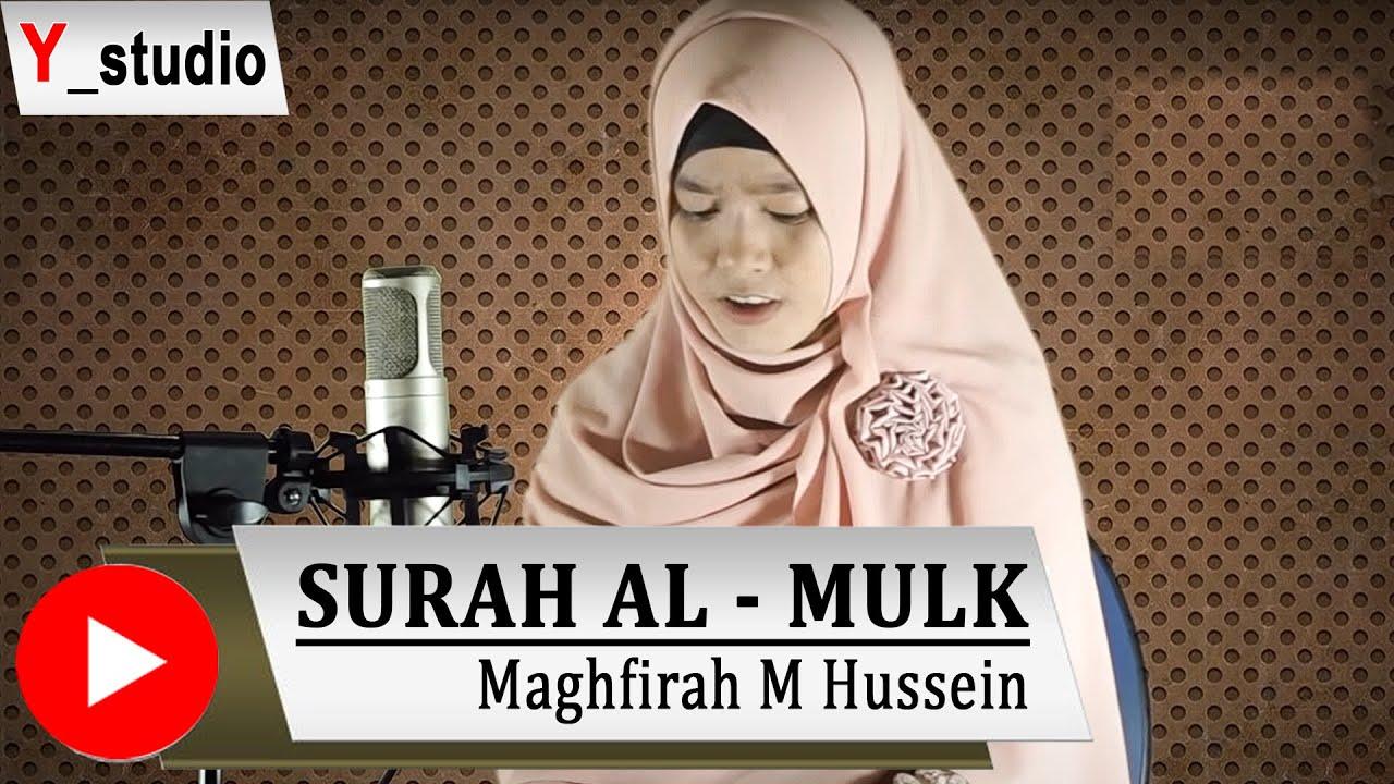 Maghfirah Hussein Surah Al Mulk Full Official Video Hd