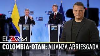 Colombia-Otan: alianza arriesgada - El Zoom de RT