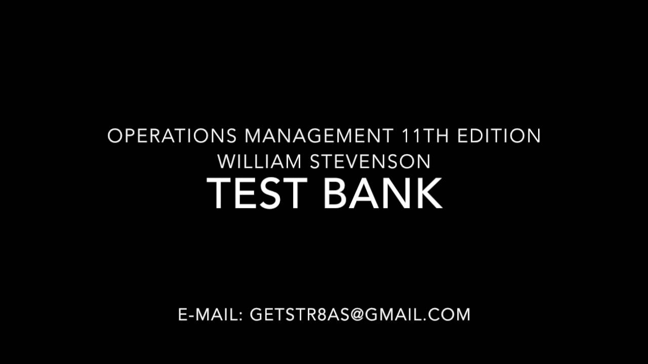 operations management test Search for jobs related to reid operations management 4th edition test bank or hire on the world's largest freelancing marketplace with 14m+ jobs it's free to sign.