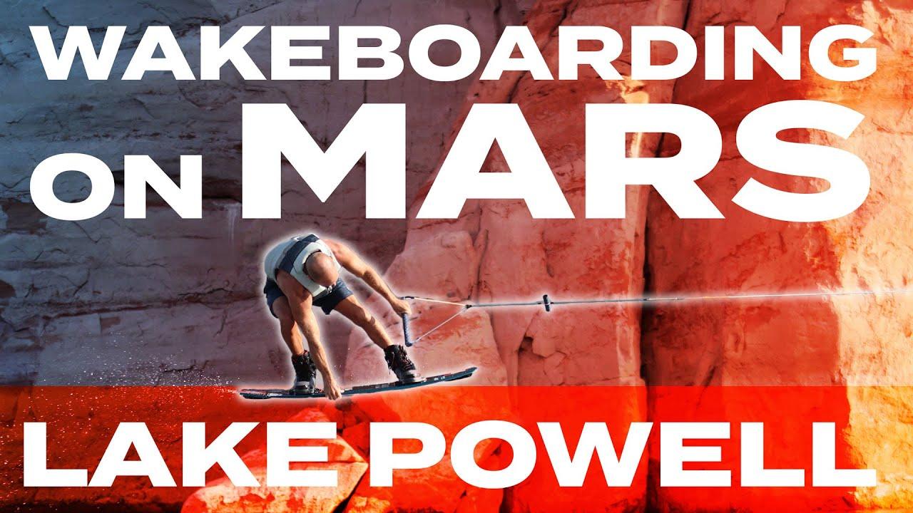 Wakeboarding on Mars - Lake Powell Trip