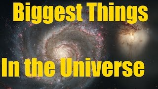 Biggest Things in the Universe - Space Engine and Universe Sandbox 2