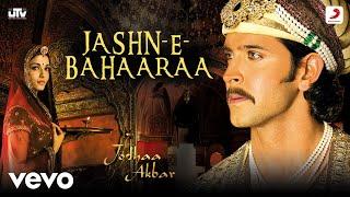 Jashn-E-Bahaaraa - Jodhaa Akbar|A.R.Rahman|Hrithik Roshan|Aishwarya Rai|Javed Akhtar