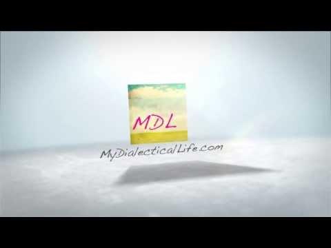My Dialectical Life - DBT Skills Training