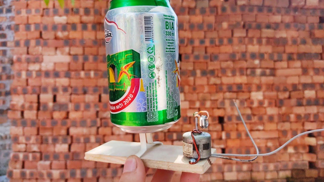Ý tưởng mới với motor dc và vỏ lon bia