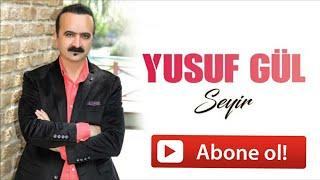 Yusuf Gül - Nasip Olsa