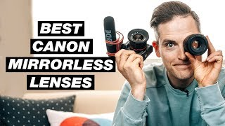 Best Lenses for Canon Mirrorless Cameras (Canon M Lenses)