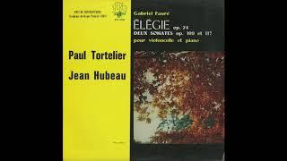 Silent Tone Record/フォーレ:エレジー,チェロ・ソナタ1番,2番/ポール・トルトゥリエ、ジャン・ユボー/クラシックLP専門店サイレント・トーン・レコード