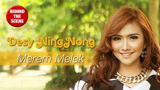 Gambar cover Desy Ning Nong - Merem Melek (Behind The Scene)