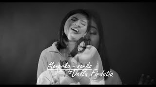 Download lagu Menerka nerka cover by Della Firdatia