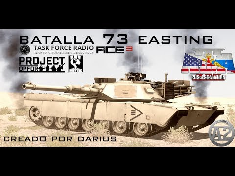 Arma 3 Batalla 73 Easting