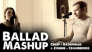 A Ballad mashup of Creep by Radiohead and Zombie by the Cranberries...