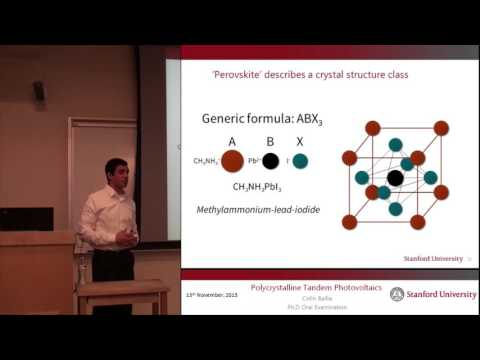 Perovskite Solar Cells - Polycrystalline Tandem Photovoltaics - Colin Bailie PhD Defense