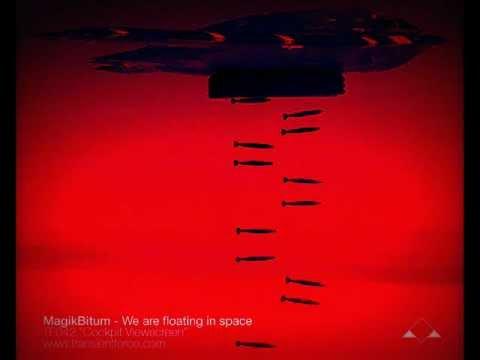 MagikBitum - We are floating in space [TRANSIENTFORCE]