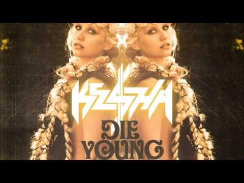 Kesha - Die Young (Audio)