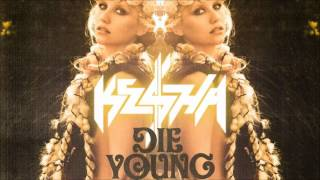 Kesha - Die Young (Audio)