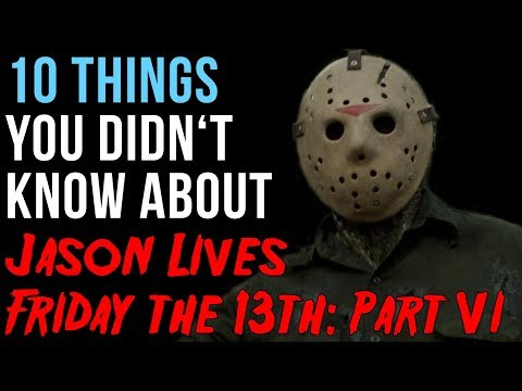 10 Things You Didn't Know About Jason Lives: Friday The 13th Part VI from YouTube · Duration:  4 minutes 56 seconds