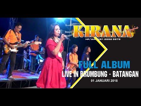 full-album-kirana-musik-juwana-live-in-brumbung-terbaru-2018