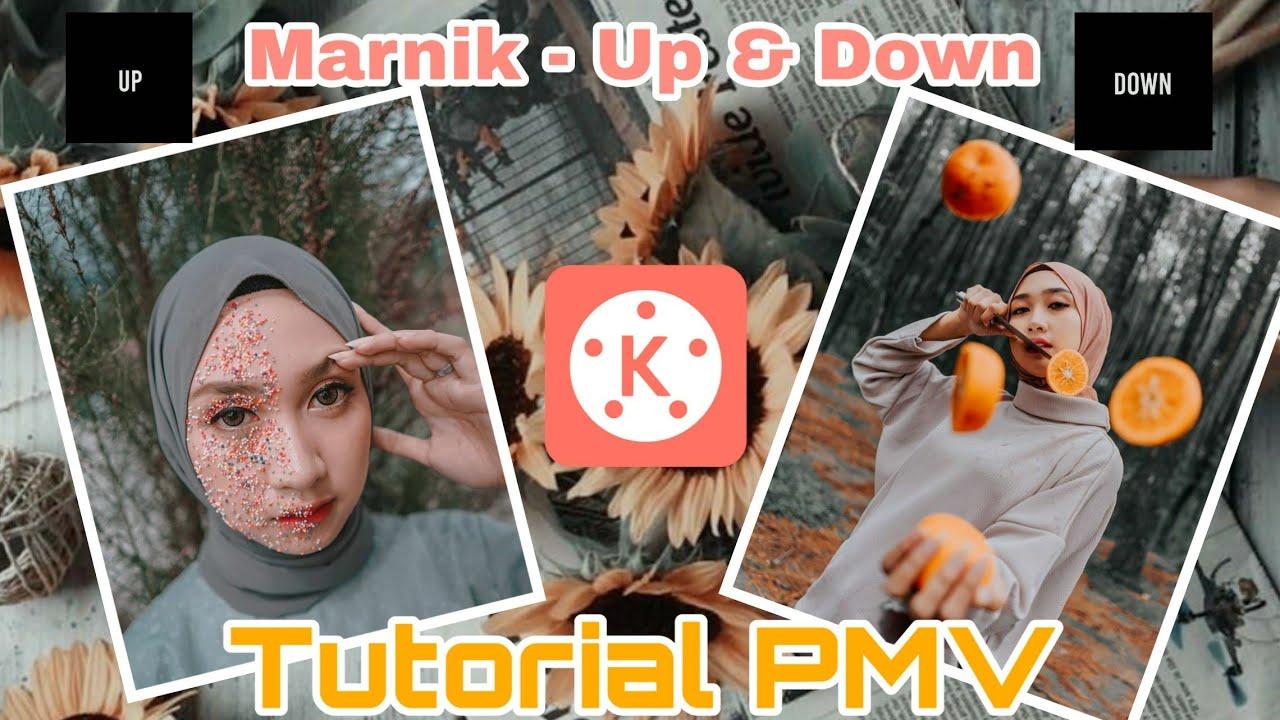 Cara Edit Video Lagu Marnik Up & Down | Tutorial Edit Foto ...