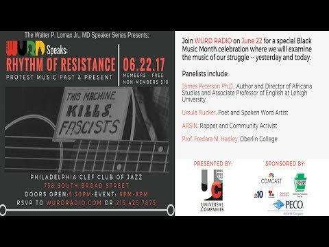 WURD Speaks – Rhythms of Resistance: Protest Music Past and Present