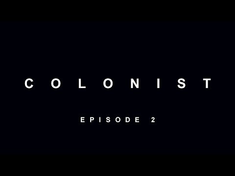 """Colonist - Ep. 2 """"Repairs"""" - ASMR Alien / Lovecraft / SCP Foundation Crossover Fan-fic"""