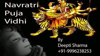 Navratri Puja Vidhi in hindi  By Deepti Sharma [Navratri Special ]