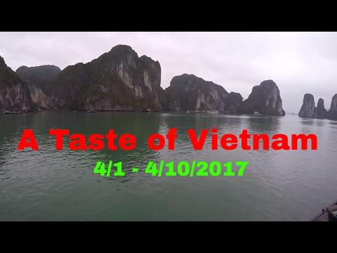 A Taste of Vietnam 4/1 to 4/10/2017