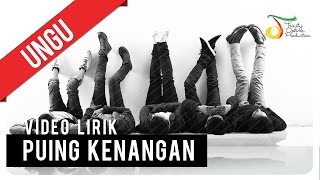 Download UNGU - Puing Kenangan | Video Lirik