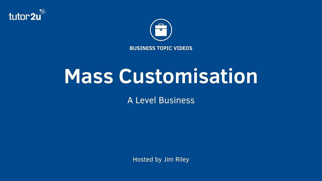 4c10a197 Mass Customization (Operations Management) - YouTube