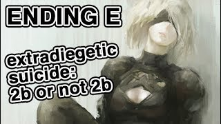 Why NieR Automata's  Ending Matters - Extradiegetic Suicide: 2B or not 2B