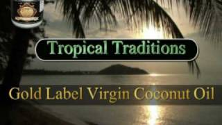 Virgin Coconut Oil: America s First Traditional Wet-milled Virgin Coconut Oil - Buy It Online