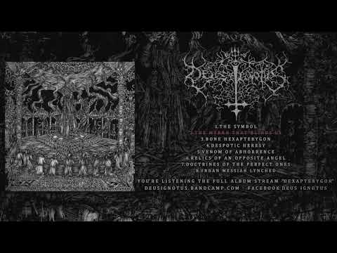 DEUS IGNOTUS - HEXAPTERYGON (OFFICIAL ALBUM STREAM)