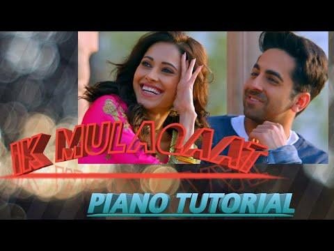 ik-mulaqaat-piano-cover/dream-girl-movie/altamash-faridi,palak-muchhal,-meet-bros