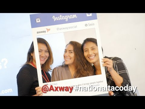 Celebrating National Taco Day! | Axway Social Media Event