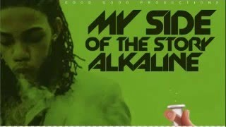 Alkaline My Side of the Story(clean) Cure Pain Riddim 2016
