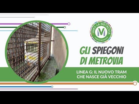 20  LINEA G  IL NUOVO TRAM CHE NASCE GIA' VECCHIO - Gli Spiegoni di Metrovia