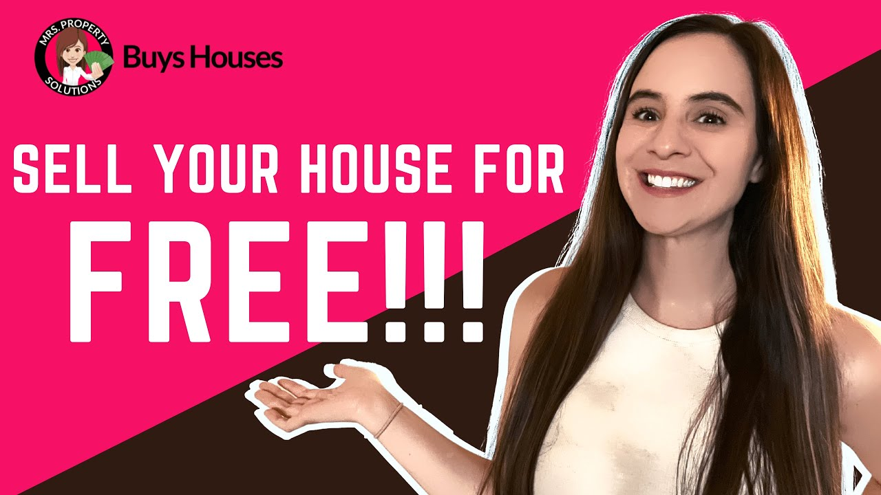 Sell Your House For Free | We Buy Houses With No Fees!