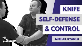 Knife, self-defense and control Mikhail Ryabko in Toronto 2001