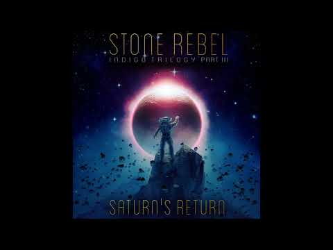 Stone Rebel - Saturn's Return (2021) (New Full Album)